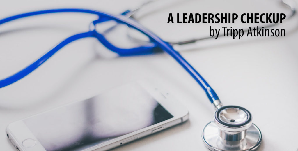 A Leadership Checkup (A health evaluation of effective leaders)