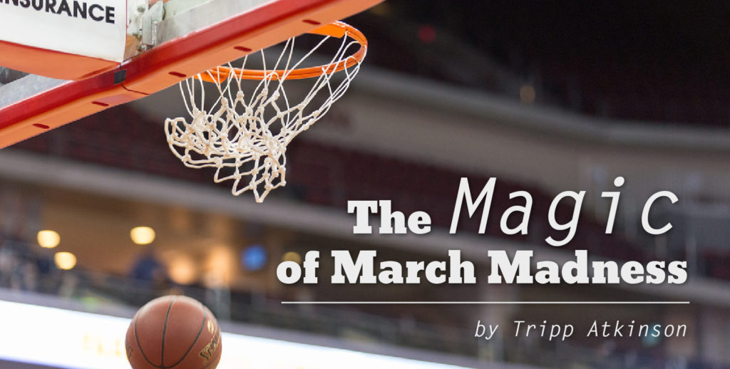 "The ""Magic"" of March Madness"
