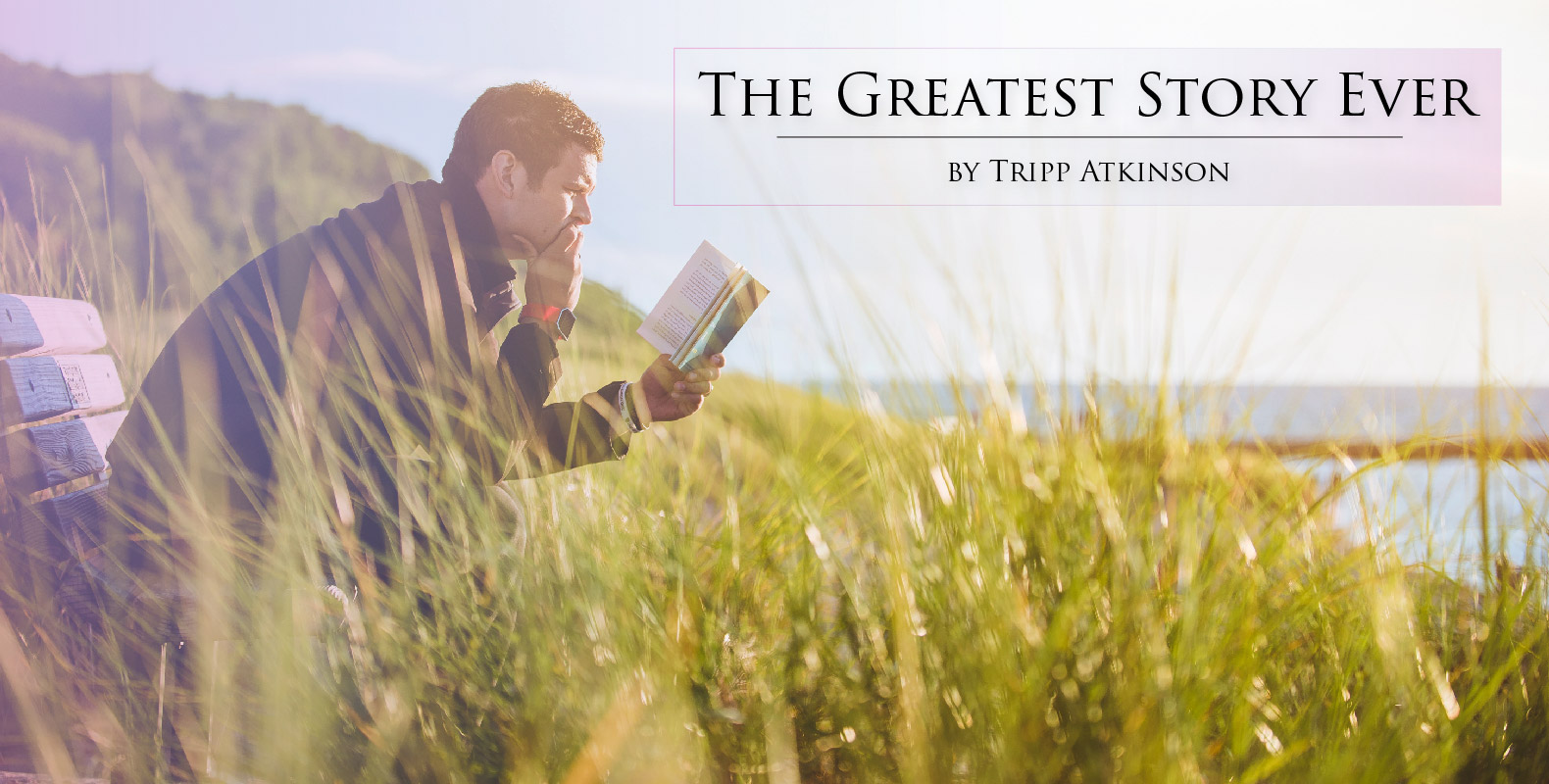 Tripp Atkinson - The Greatest Story Ever