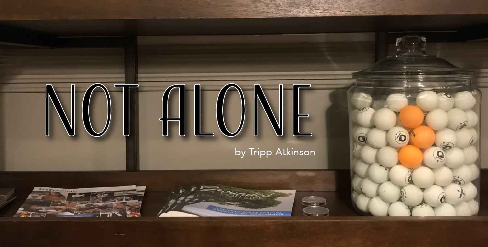 Tripp Atkinson Not Alone